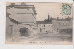 CPA - ST SAINT MIHIEL - Ancienne Route De Commercy - Saint Mihiel