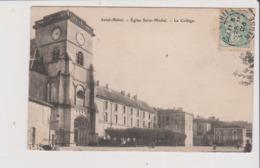 CPA - ST SAINT MIHIEL - Eglise St Saint Michel - Le Collège - Saint Mihiel