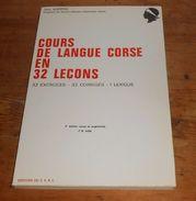 Corse. Cours De Langue Corse En 32 Leçons. Jean Albertini. 1975 - Corse