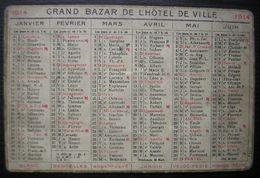 1914 Calendrier Grand Bazar De L'Hôtel De Ville Petit Format - Calendars