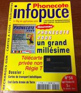 UNE REVUE INFOPUCE TOUT'M N°54 DE 2004 SUR LES VARIÉTÉS TÉLÉCARTE FRANCE MONDE COD CARTE TÉLÉPHONIQUE - Télécartes