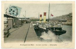 62 : BOULOGNE SUR MER - LA GARE MARITIME - DEBARCADERE - Boulogne Sur Mer