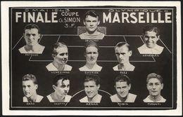 13 OLYMPIQUE MARSEILLE - 9 Mai 1943 Finale - Coupe Ch SIMON 3.F - Fussball