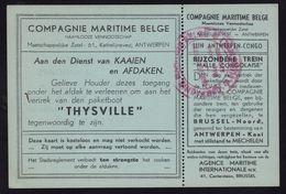 TRES RARE !!! DEPART DU THYSVILLE - BILLET DE PASSAGE AU SERVICE DES QUAIS ET HANGARS - MINT  !!!! - Documents Historiques