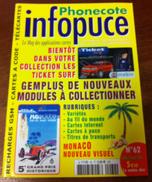 UNE REVUE INFOPUCE N°62 DE 2006 SUR LES TÉLÉCARTE VARÉTÉS FRANCE MONDE TICKET SURF CARTE TÉLÉPHONIQUE À CODE - Télécartes