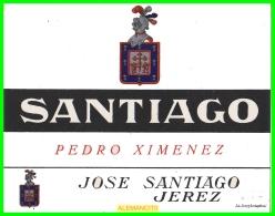 ETIQUETA  BODEGAS   JOSÉ SANTIAGO     JEREZ DE LA FRONTERA - Etiquetas