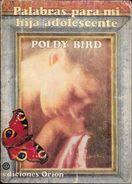 PALABRAS PARA MI HIJA ADOLESCENTE LIBRO AUTORA POLDY BIRD EDICIONES ORION AÑO 1982 109 PAGINAS DEDICADO Y AUTOGRAFIADO P - Cultural