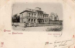 CPA SAARLOUIS . Gruss Aus Saarlouis. Königl. Landratsamt.1898. - Allemagne