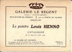BRUXELLES (1050) - Art Plastique: Catalogue De L'exposition Du Peintre Louis Henno à La Galerie Le Régent, Bvd Du Régent - Advertising