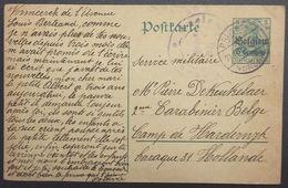 Entier Postal Germania Belgien Pour Un Carabinier Belge Prisonnier Aux Pays Bas Camp De Harderwijk Aout 1915 - Guerra '14-'18