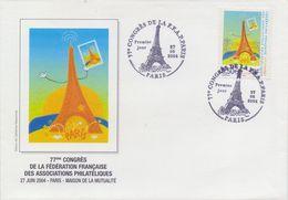 FRANCE :2004: Y.3685 Sur FDC Non Voyagé: PHILATELY,La TOUR EIFFEL,77e Congrès De La F.F.A., - 2000-2009