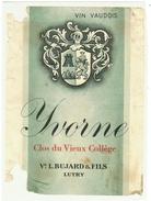 Rare // Yvorne,Clos Du Vieux Collège, Bujard, Lutry Vaud // Suisse - Etiquettes