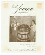 Rare // Yvorne,Rouge Sélection, Roger Leyvraz, Champ-Riond, Vaud // Suisse - Etiquettes