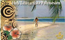 Polynese Francaise Telecarte Phonecard Prive PF81 Club Telecartiste Polynesien Pecheur Filet Epervier Plage Neuve NSB BE - Polynésie Française