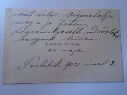 D153060  Autograph On Visit Card  - Gábriel Aladár Póstelek Békéscsaba 1902 - Autographes