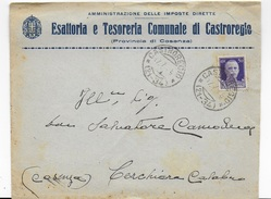 STORIA POSTALE REGNO - ANNULLO FRAZIONARIO CASTROREGIO(CS)(21-34) SU BUSTA INTESTATA 17.07.1938 - Storia Postale