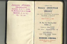 Petit Carnet 1954 Offert Par B  ANDRIVEAU Geanologiste A J  JEQUEL A Rennes Comprenant Calendrier De 1954 Et 1955 Entier - Calendars