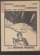 ABC De La Défence Passive 1939 (E39-45 316) - Documenti Storici