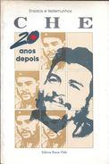 CHE GUEVARA - 20 ANOS DEPOIS ENSAIOS E TESTMUNHOS EN PORTUGUES ORGANIZADORES FLAVIO KOUTZII E JOSE CORREA LEITE EDITORA - Livres, BD, Revues