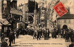 CPA  Nancy - Inauguration Du Village Alsacien A L'Exposition De Nancy  (484001) - Non Classés