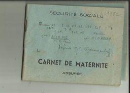 Carnet De Maternité De S S -(Assurée)  De Mme ALLANIC  Née GLOAGUEN _Institutrice Adjointe A GUEMENE Dur SCORFF En 1952 - Medizinische Und Zahnmedizinische Geräte