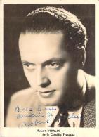 Autographe - Robert Vidalin De La Comédie Française - Autographes