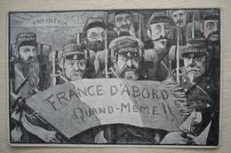 """Guerre 14-18 Carte Humoristique Et Politique CLEMENCEAU JAURES  """"FRANCE D'ABORD QUAND MEME """" - Guerre 1914-18"""
