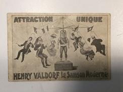 AK CIRCUS  CIRQUE  ATTRACTION UNIQUE  HENRY VALDORF  LE SAMSON MODERNE 1926. - Zirkus