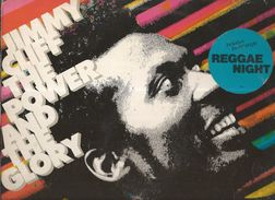 Jimmy Cliff , The Power And The Glory , Reggae Night , We All Are One - Sunshine In The Music ...Ed. CBS.N° 25761, 1983 - Reggae