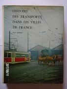 Histoire De Transports Dans Les Villes De France - Ferrovie