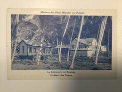 AK   MISSIONS DES PERES  MARISTES EN OCEANIE  LA LEPROSERIE DE NUUTELE    ARCHIPEL DES SAMOA - Samoa