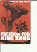 FREEDOM FOR KING KONG (GANG KONG PARTY)  10 Ans De Goril' Musik 2004 - Musique Et Musiciens