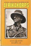 AFRIKAKORPS WEHRMACHT AFRIQUE UNIFORME ORGANISATION INSIGNE HISTORIQUE AK  ROMMEL  BENDER - 1939-45