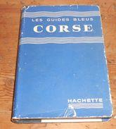Corse. Les Guides Bleus. 1959. - Corse