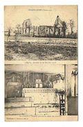 CPA 08 SERAINCOURT L'église Detruite Le 28 Octobre 1918 Et Chapelle Provisoire Dans Un Sous Abri - Autres Communes