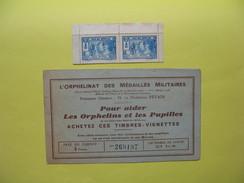 Vignette Marechal Pétain L'orphelinat Des Médaillés Militaires Pour Aider Les Orphelins Et Les Pupilles Complet + 2 Bleu - Erinnophilie