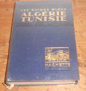 Algérie. Tunisie. Les Guides Bleus.1930. - Géographie