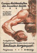 BOXE - BOXEUR - BOXER - BOXING - BOKSEN - PUGILATO -  PROGRAMME  - EUROPA  MEISTERSHAFTEN DER AMATEUR BOXER 1927 - Boxing