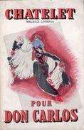 75- PARIS- PROGRAMME THEATRE CHATELET- LEHMANN- DON CARLOS- 1951-LOPEZ- GUETHARY-FERNAND SARDOU-MAARYELLE KREMPF-OPERA - Programmi