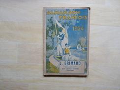 Saint-Sulpice-Laurière  Pharmacien Pénicaud-Grimaud Almanach François 1934 (G') - Limousin