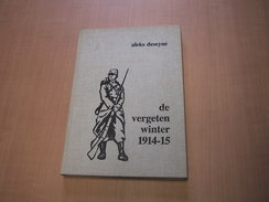 Zonnebeke En Omstreken/ De Vergeten Winter 1914-1915 - Boeken, Tijdschriften, Stripverhalen