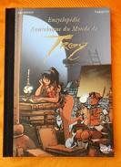 Encyclopédie Anarchique Du Monde De Troy Par TARQUIN Et ARLESTON - Lanfeust De Troy