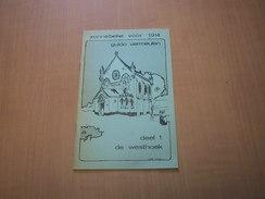 Zonnebeke Voor 1914. Deel 1 De Westhoek - Bücher, Zeitschriften, Comics