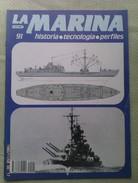 Fascículo La Marina Historia Tecnología Perfiles. Número 91. 1985. Editorial Delta. Barcelona. España - Boten