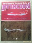 Fascículo Enciclopedia Ilustrada De La Aviacion. Número 33. 1982. Editorial Delta. Barcelona. España - Aviación