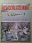 Fascículo Enciclopedia Ilustrada De La Aviacion. Número 34. 1982. Editorial Delta. Barcelona. España - Aviación