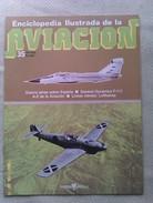 Fascículo Enciclopedia Ilustrada De La Aviacion. Número 35. 1982. Editorial Delta. Barcelona. España - Aviación