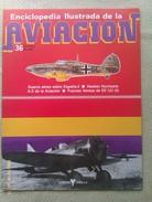 Fascículo Enciclopedia Ilustrada De La Aviacion. Número 36. 1982. Editorial Delta. Barcelona. España - Aviación