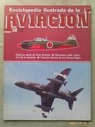 Fascículo Enciclopedia Ilustrada De La Aviacion. Número 38. 1982. Editorial Delta. Barcelona. España - Aviación