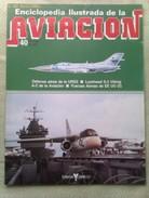 Fascículo Enciclopedia Ilustrada De La Aviacion. Número 40. 1982. Editorial Delta. Barcelona. España - Aviación
